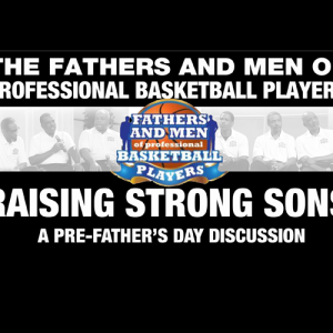 Fathers and Men's of professional Basketball players